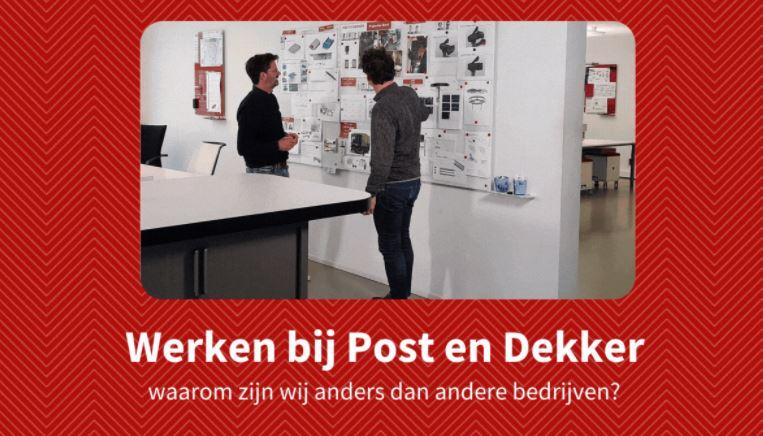 Werken bij Post en Dekker